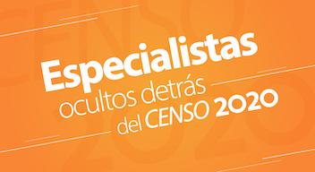 Texto blanco sobre fondo naranja: Especialistas ocultos detrás del CENSO 2020