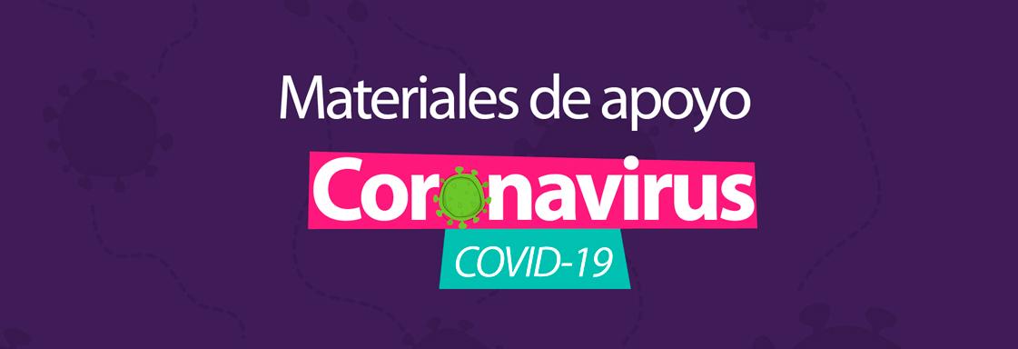 Fondo morado con texto blanco: Materiales de apoyo Coronavirus COVID-19