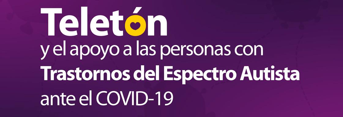 Imagen de portada para nota: Convenio de Teletón para el apoyo a las personas con TEA ante el COVID-19