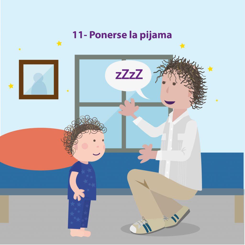 """Ilustración de un niño en pijama, de pie, frente a su madre, con el texto: """"Paso 11: ponerse la pijama"""""""