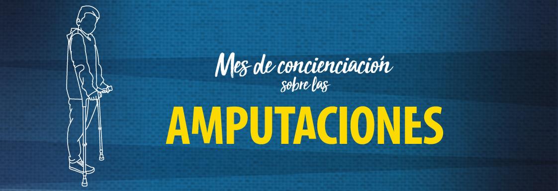 Diseño: texto blanco sobre fondo azul, que lee: Mes de concienciación sobre las amputaciones