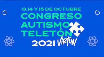 Diseño de fondo azul con texto color verde aqua: 13, 14 y 15 de octubre, Congreso Autismo Teletón 2021. Virtual.